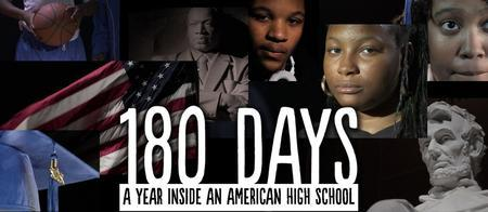 180 Days: A Year Inside An American High School - Film...
