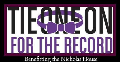 Tie One On For The Record Benefitting the Nicholas House