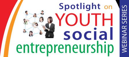 Youth Social Entrepreneurship Webinar Series