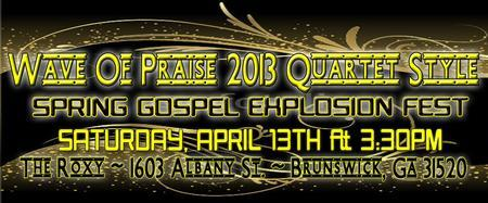 WAVE OF PRAISE 2013 QUARTET STYLE SPRING GOSPEL...