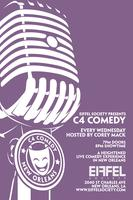 C4 Comedy Wednesdays at EIFFEL SOCIETY