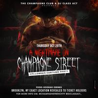 """""""NIGHTMARE ON CHAMPAGNE STREET"""" HALLOWEEN PARTY @..."""