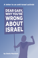 'Dear Gary, Why You're Wrong About Israel'
