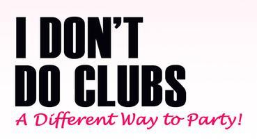 I Don't Do Clubs Spring Mixer Series