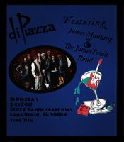 James Manning & The Jamestown Band Live @ Di Piazza's