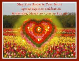 Spring Equinox Flowering Musical Celebration, Wed....