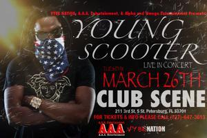 YOUNG SCOOTER Live In Concert @ Club Scene(Tuesday,...