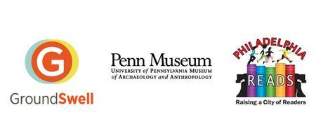 GroundSwell and Penn Museum present Philadelphia READS ...