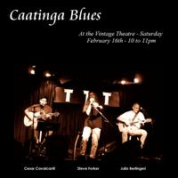 Vintage Cabaret Presents: Caatinga Blues