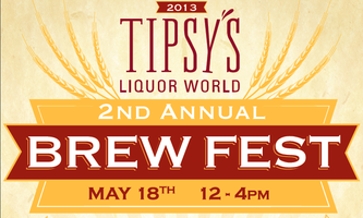 Second Annual Tipsy's Liquor World Brew Fest  Benefiting...