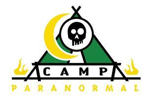 CAMP PARANORMAL 2: SUMMER SESSION (JUNE 7-13TH, 2013)