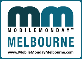 "MoMoMAR Event @ NEW VENUE = ""Mobile Monday Melbourne..."