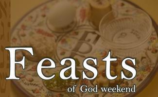 Feasts of God Weekend
