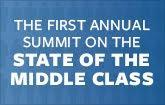 Summit on the State of the Middle Class with The Atlant...