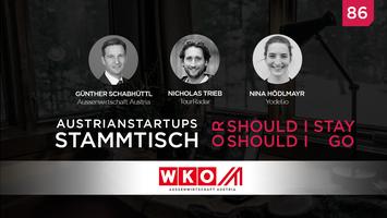 AustrianStartups Online Stammtisch #86: Should I stay...