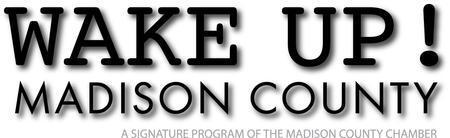 Wake Up! Madison County | APR 18, 2013