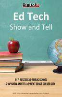 Digital LA - EdTech Show-and-Tell