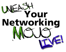 Unleash Your Networking Mojo Live! - Cary, NC