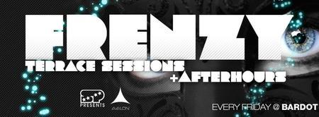04/05: Frenzy Terrace Sessions + After Hours - 9 Hours...