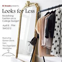 Boston University's 85 Broads Presents: Looks for...