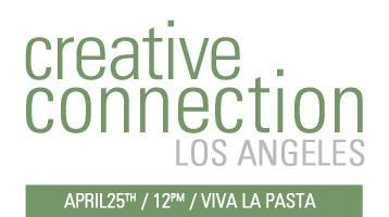 Creative Connection Los Angeles: April Main Event