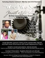 """What We Say"" Youth Talk Show  Guest Speaker ""Donovin..."