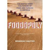 Foodopoly with author Wenonah Hauter