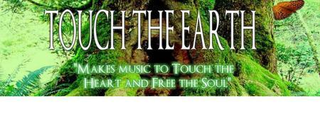 Tribal Unity present Touch the Earth Live!