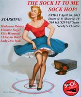 The Sock It To Me Sock Hop!