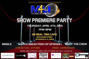 Music 4 U Show Premiere Party