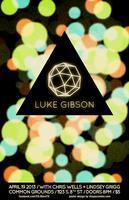 LUKE GIBSON (EP Release), Art Wellborn, Chris...
