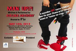 allgo presents: Adelina Anthony in Man Up !?!