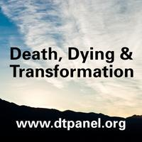 Death, Dying, and Transformation