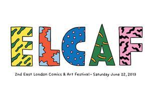ELCAF - 2nd East London Comics & Arts Festival