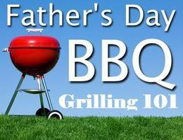 Father's Day - BBQ Grilling 101