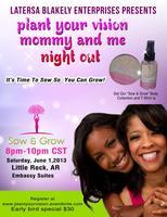 Plant Your Vision Mommy & Me Night Out
