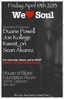 Friday 4/19: We Love Soul at House of Blues Foundation...