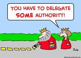 Do or Delegate