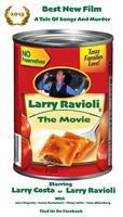 Larry Ravioli Premiere / Larry Costa Concert -...