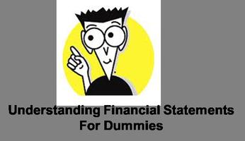 Understanding Financial Statements...for Dummies
