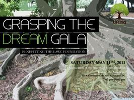 "LAWCF ""GRASPING THE DREAM"" GALA 2013"