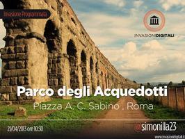 #invasionidigitali al Parco degli Acquedotti (Roma)