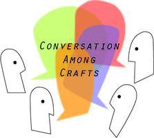 Crowdsourcing: A Conversation Among Crafts