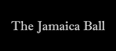The Jamaica Ball: A 2nd Annual Party With a Purpose