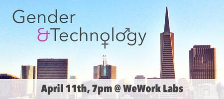 Gender & Technology: An Open Forum