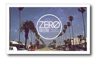 ZERO Film Festival- Los Angeles