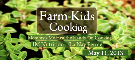 Farm to Kids Cooking - Mommy & Me Healthy Cooking...