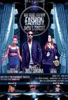 May Model Mayhem Fashion Show & Concert : Juelz...
