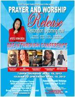 PRAYER & RESTORATION BREAKTHROUGH CONFERENCE