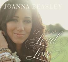 Joanna Beasley's LOUD LOVE Release Party
